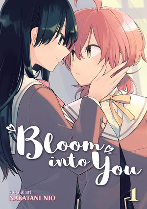 Bloom Into You - Band 1