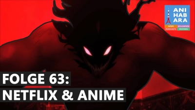 Shortcuts - Episode 63: Netflix & Anime - Wie gut sind die Originals?