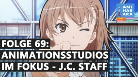 Shortcuts - Episode 69: Animationsstudios im Fokus - J.C.Staff (mit Shinuslaw)