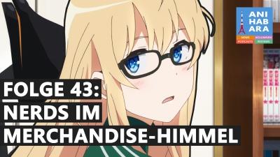 Shortcuts - Episode 43: Nerds im Merchandise-Himmel (mit House of Animanga)