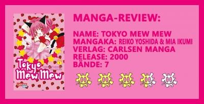 Manga-Review: Tokyo Mew Mew - Sind sie Magical Girls oder Moralapostel?