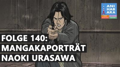 Shortcuts - Episode 140: Naoki Urasawa - Manga für Elitisten? (mit Ruben)