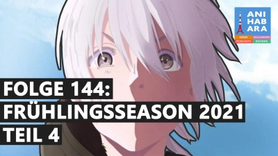 Shortcuts - Episode 144: Frühlingsseason 2021 - Teil 4 (mit SteTV)