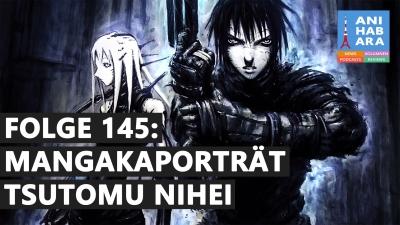 Shortcuts - Episode 145: Tsutomu Nihei - Der Architekt unter den Mangaka